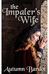 The Impaler's Wife Kindle Edition