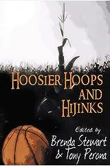 Hoosier Hoops and Hijinks Kindle Edition