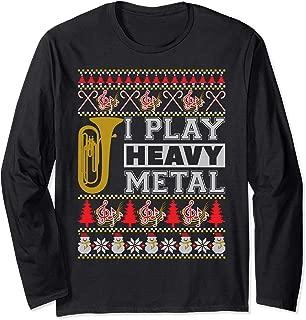 Tuba I Play Heavy Metal Ugly Christmas Long Sleeve T-Shirt