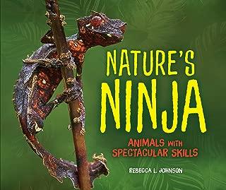 Nature's Ninja: Animals with Spectacular Skills
