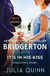 It's in His Kiss: Bridgerton (Bridgertons, 7)