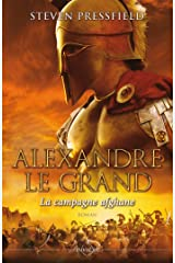 ALEXANDRE LE GRAND : LA CAMPAGNE: La campagne Afghane Livro de bolso