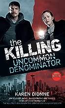 The Killing: Uncommon Denominator