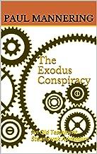 The Exodus Conspiracy: An Old Testament Steampunk Adventure