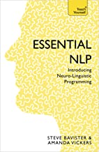 Essential NLP: Teach Yourself: An introduction to neurolinguistic programming (English Edition)