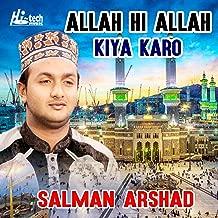 Best allahi allah kiya karo mp3 song Reviews