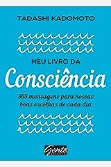 Meu livro da consciência: 365 mensagens para nossas boas escolhas de cada dia eBook Kindle