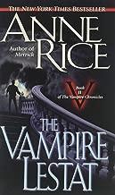 The Vampire Lestat (Vampire Chronicles, Book II) Publisher: Ballantine Books