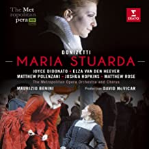 Joyce Didonato: Donizetti Maria Stuarda Metropol / Opera