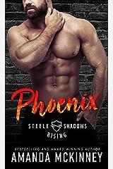 Phoenix (Steele Shadows Rising) Kindle Edition