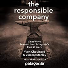 The Responsible Company: What We've Learned from Patagonia's First 40 Years