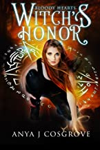 Witch's Honor: An Urban Fantasy Romance (Bloody Hearts Book 2)