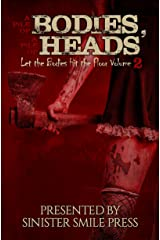 A Pile of Bodies, A Pile of Heads (Let the Bodies Hit the Floor Book 2) Kindle Edition