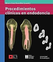 Procedimientos clínicos en endodoncia (Spanish Edition)