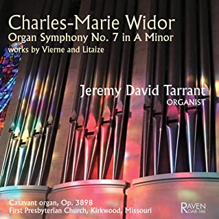 Widor: Organ Symphony No. 7 in A Minor + works by Vierne and Litaize