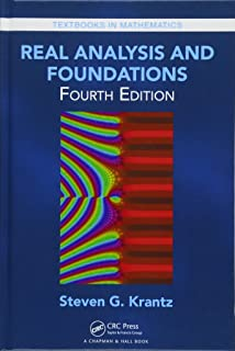 Real Analysis and Foundations (Textbooks in Mathematics)