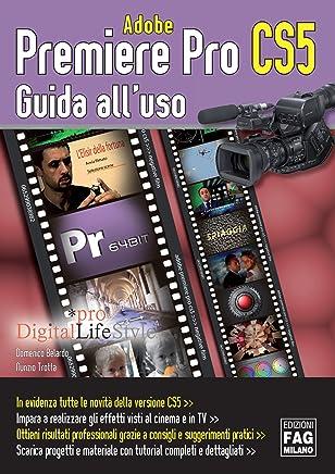 Adobe Premiere Pro CS5 (Pro DigitalLifeStyle)