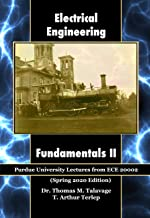 Electrical Engineering Fundamentals II: Purdue University Lectures from ECE 20002