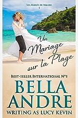 Un Mariage sur la Plage (Les Mariés de Malibu 1) Format Kindle