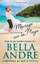 Un Mariage sur la Plage (Les Mariés de Malibu 1)