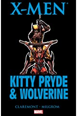 X-Men: Kitty Pryde & Wolverine Kindle Edition
