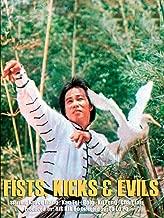 Fist, Kicks & Evils
