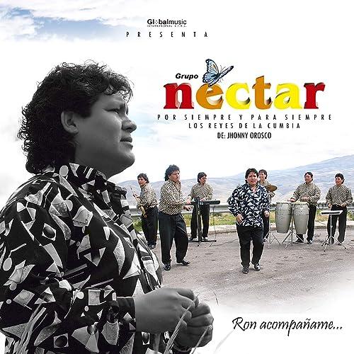 Ron acompáñame de Grupo Nectar en Amazon Music - Amazon.es