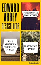 Edward Abbey Bestsellers: Fire on the Mountain, The Monkey Wrench Gang, Hayduke Lives!