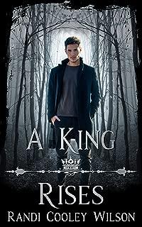 A King Rises Novella: The Royal Protector Academy Series