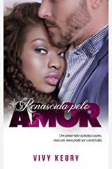 Renascida Pelo Amor (Livro Único) eBook Kindle