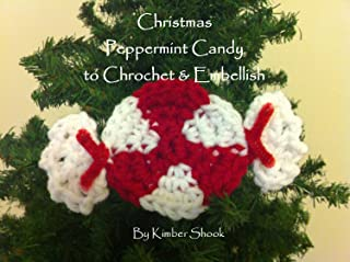 Christmas Peppermint Candy Ornament to Crochet & Embellish