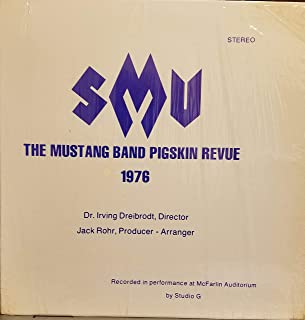 The Mustang Band Pigskin Revue 1976