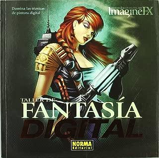 Taller De Fantasia Digital / Digital Fantasy Workshop: Domina Las Tecnicas De Pintura Digital / Master the Techniques of Digital Painting (Spanish Edition)