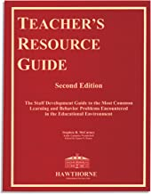 Teacher's Resource Guide, the Staff Development Guide to the Most Common Learning and Behavior Problems Encountered in the Educational Environment