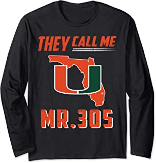 Miami Hurricanes They Call Me Mr. 305 Long Sleeve T-Shirt