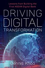 Driving Digital Transformation: Lessons from Building the First ASEAN Digital Bank
