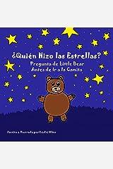 ¿Quién Hizo las Estrellas?: Pregunta de Little Bear Antes de Ir a la Camita (Spanish Edition) Kindle Edition