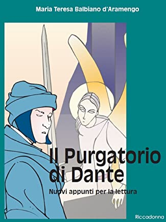 Il Purgatorio di Dante - Nuovi appunti per la lettura