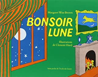 Bonsoir Lune / Goodnight Moon (French Edition)