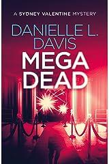 Mega Dead (A Sydney Valentine Mystery Book 3) Kindle Edition