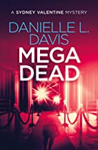 Mega Dead (A Sydney Valentine Mystery Book 3)