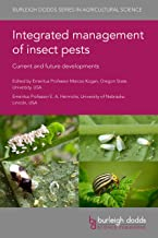 Integrated management of insect pests: Current and future developments (Burleigh Dodds Series in Agricultural Science Book 69)