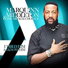 Best marquinn middleton and the miracle chorale Reviews