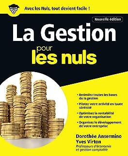 La Gestion pour les Nuls grand format, 2e édition (French Edition)
