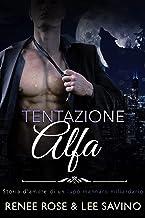 Permalink to Tentazione Alfa (Alfa ribelli Vol. 1) PDF