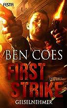 First Strike - Geiselnehmer (Dewey Andreas Thriller 6) (German Edition)