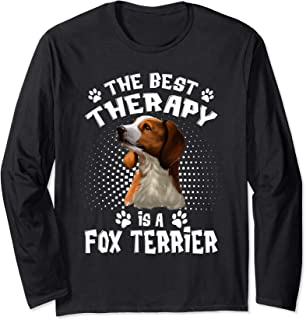 The Best Therapy Is A Fox Terrier Dog Lover Long Sleeve T-Shirt