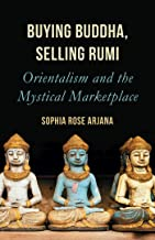 Buying Buddha, Selling Rumi