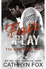 Fair Play (End Zone) Kindle Edition
