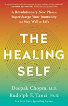 The Healing Self: A Revolutionary New Plan to Supercharge Your Immunity and Stay Well for Life PDF